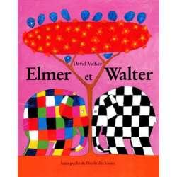Elmer et Walter - Poche