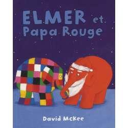 Elmer et Papa Rouge - Poche