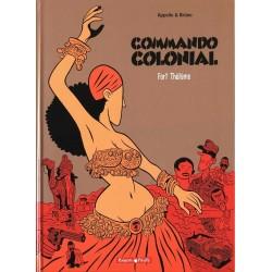 Commando colonial - Tome 3 - Fort Thélème