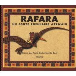 Rafara. Un conte populaire africain - Album