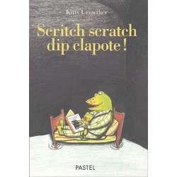 Scritch scratch dip clapote ! - Album