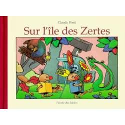Sur l'île des Zertes - Album