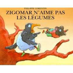 Zigomar n'aime pas les légumes - Album