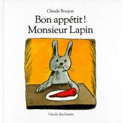 Bon appétit, monsieur Lapin ! - Album