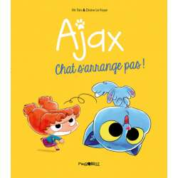 Ajax - Tome 2 - Chat s'arrange pas !