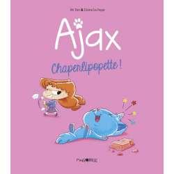 Ajax - Tome 3 - Charperlipopette !