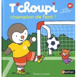 T'choupi champion de foot ! - Album