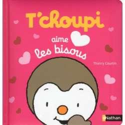 T'choupi aime les bisous - Album