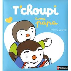 T'choupi aime papa - Album