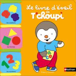 Le livre d'éveil de T'choupi - Album