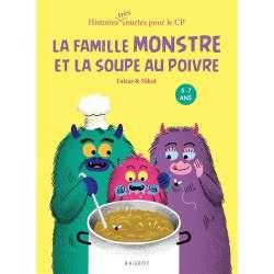 La famille monstre et la soupe au poivre - Poche