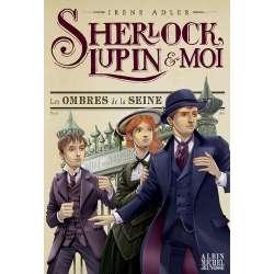 Sherlock, Lupin et moi - Tome 6