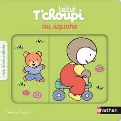 Bébé T'choupi au square - Album