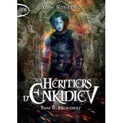 Les héritiers d'Enkidiev - Tome 6