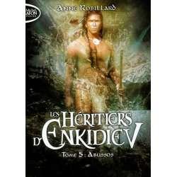 Les héritiers d'Enkidiev - Tome 5