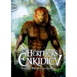 Les héritiers d'Enkidiev - Tome 2