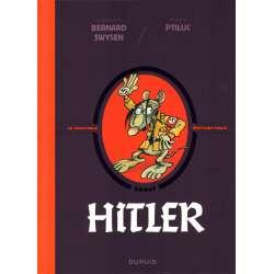 Véritable Histoire vraie (La) - Tome 3 - Hitler