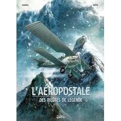 Aéropostale (L') - Des pilotes de légende - Tome 1 - Guillaumet