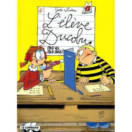 Élève Ducobu (L') - Tome 13 - Pas vu, pas pris !