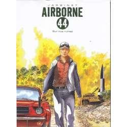 Airborne 44 - Tome 8 - Sur nos ruines