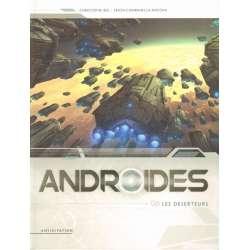 Androïdes (Soleil) - Tome 6 - Les déserteurs