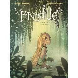 Brindille (Brremaud/Bertolucci) - Tome 2 - Vers la lumière