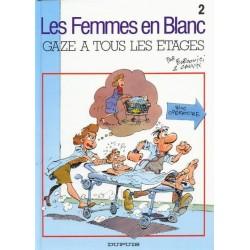 Femmes en Blanc (Les) - Tome 2 - Gaze à tous les étages