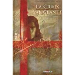 Croix sanglante (La) - Tome 1 - Guerre sainte