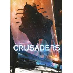 Crusaders - Tome 1 - La Colonne de fer