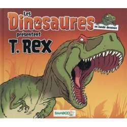 Dinosaures en BD (Les) - T.Rex