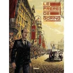 Frère de Göring (Le) - Tome 1 - L'ogre et le chevalier