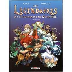 Légendaires - Les Chroniques de Darkhell - Tome 1 - Ténébris