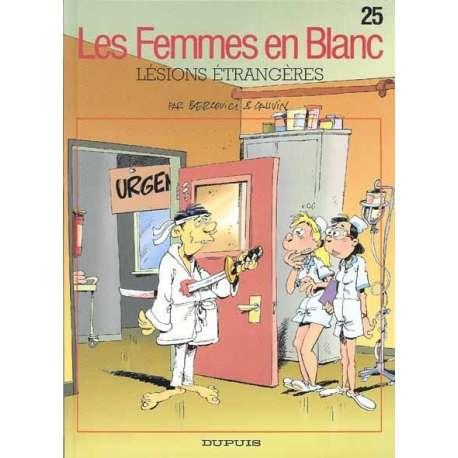 Femmes en Blanc (Les) - Tome 25 - Lésions étrangères