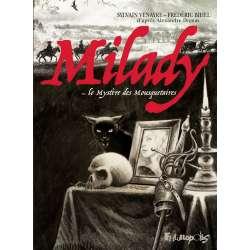 Milady ou le mystère des mousquetaires - Milady ou le mystère des mousquetaires