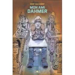 Mon ami Dahmer - Mon ami Dahmer