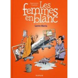 Femmes en Blanc (Les) - Tome 34 - Lavez Maria