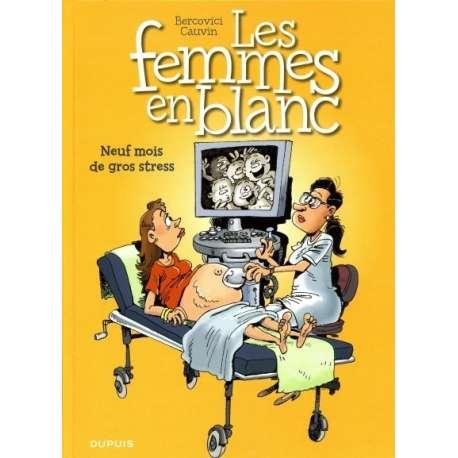 Femmes en Blanc (Les) - Tome 36 - Neuf mois de gros stress
