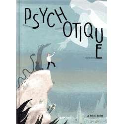 Psychotique - Psychotique