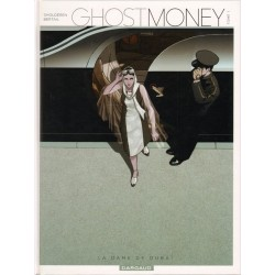 Ghost Money - Tome 1 - La dame de Dubaï