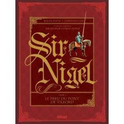 Sir Nigel - Tome 1 - Le preu du Pont de Tilford