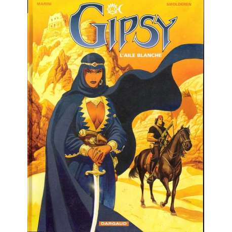 Gipsy - Tome 5 - L'aile blanche