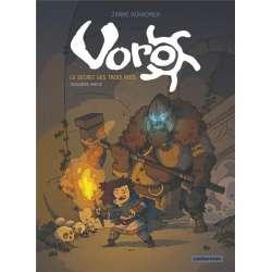 Voro - Tome 3 - Le secret des 3 rois