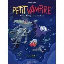 Petit vampire (Rue de Sèvres) - Tome 3 - On ne joue pas avec la vie