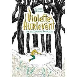 Violette Hurlevent et le jardin sauvage - Grand Format