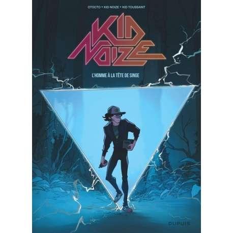Kid Noize - Tome 1 - L'homme à la tête de singe