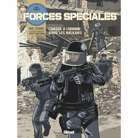 Forces spéciales - Tome 2 - Chasse à l'homme dans les balkans