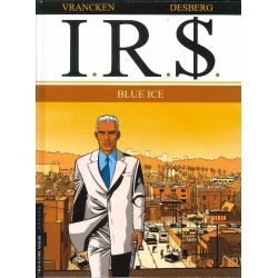I.R.$. - Tome 3 - Blue ice