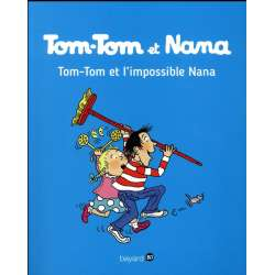 Tom-Tom et Nana - Tome 1 - Tom-Tom et l'impossible Nana