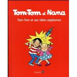 Tom-Tom et Nana - Tome 2 - Tom-Tom et ses idées explosives