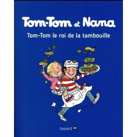 Tom-Tom et Nana - Tome 3 - Le roi de la tambouille